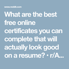 Free Online Resumes Gorgeous What Are The Best Free Online Certificates You Can Complete That