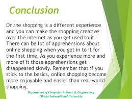 online shopping international university 24 conclusion online shopping is a different experience