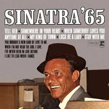 <b>Frank</b> Sinatra:<b>Sinatra</b> '<b>65</b> (1965) | LyricWiki | Fandom