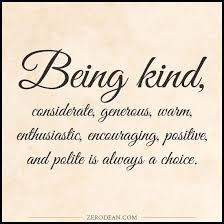 Quotes About Being Kind Beauteous Ben Kubassek On Twitter Being Kind Is A Choice Benkubassek