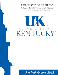 Uky Graphic Design Official Graphic Standards Manual University Of Kentucky
