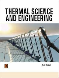 Thermal Science and Engineering by R.K. Rajput: Laxmi Publications ...
