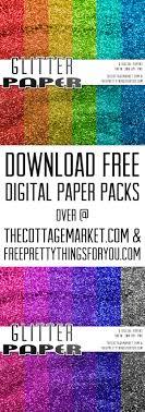 Free Digital Glitter Scrapbooking Paper Packs The Cottage Market