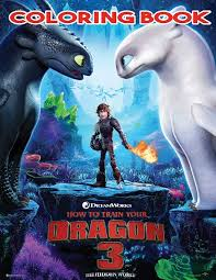 How to train your dragon 3. Amazon Com How To Train Your Dragon 3 Coloring Book Includes All The Sagas Of How To Train Your Dragon With High Quality Images 9781796224740 Lawrence Jim Books