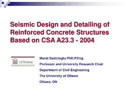 Csa Concrete Mix Design Ppt Seismic Design And Detailing Of Reinforced Concrete