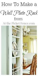 Wooden Plate Racks For Kitchens Diy Wall Plate Rack Plates Plate Racks And How To Make