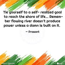 Quotes About Reaching Goals Extraordinary Tie Yourself To A Self R Quotes Writings By Prasant Dubey