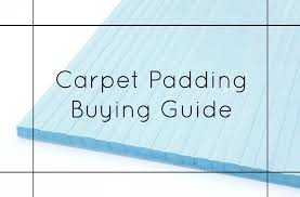 Carpet Density Rating Chart Carpet Padding Buying Guide Everything You Need To Know