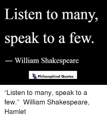Hamlet Quotes Impressive Listen To Many Speak To A Few William Shakespeare Philosophical