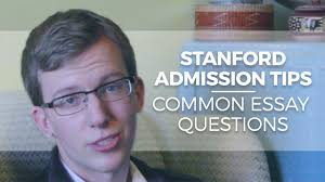 stanford admissions tips and common college essay questions stanford admissions tips and common college essay questions