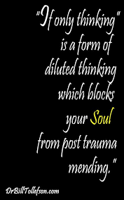 "best emotional abuse images thoughts healthy  william tollefson values blog how to mute your self sabotaging ""if only thinking"