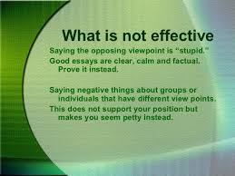 argumentative essays 19 what is not effectivesaying the opposing viewpoint