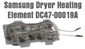 samsung dryer runs but will not heat clothes dryer is not samsung dryer heating element dc47 00019a