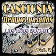 Canciones de Tiempos Pasados, Vol. 2