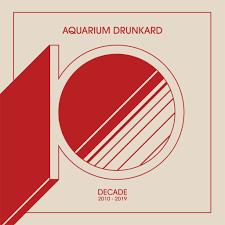 Aquarium Drunkard Decade 2010 19 Aquarium Drunkard