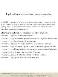 Call Center Resume Sample top10000callcenterexecutiveresumesamples10000lva100app61000092thumbnail100jpgcb=10010031001000032939 89