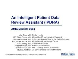 PPT - An Intelligent Patient Data Review Assistant (IPDRA) PowerPoint  Presentation - ID:1077520
