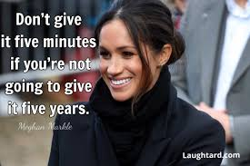 9 Of The Best Meghan Markle Quotes Laughtard