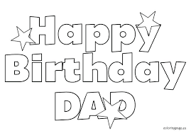 printable coloring birthday cards for dad happy birthday dad free coloring page printable birthday coloring pages