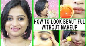 7 simple tips to look beautiful without makeup how to look good