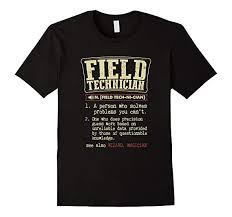 Amazon Com Field Technician Funny Definition T Shirt Clothing