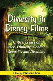 diversity in disney films critical essays on race ethnicity diversity in disney films critical essays on race ethnicity gender sexuality and disability critical essays on race ethny amazon co uk johnson