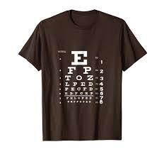 Amazon Com Eye Chart T Shirt Optometrist Shirt Snellen