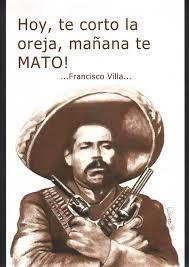 pancho villa quotes. Wonderful Quotes Pancho Villa Quotes In Spanish QuotesGram By Quotesgram Throughout A
