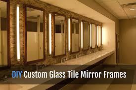 bathroom mirror frame tile. Unique Tile DIY CUSTOM BATHROOM MIRROR WITH GLASS TILE FRAME Inside Bathroom Mirror Frame Tile