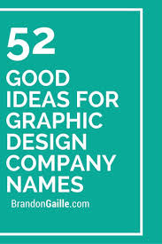 Cool Web Design Company Names 52 Good Ideas For Graphic Design Company Names