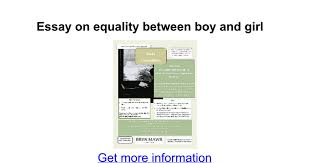 essay on equality between boy and girl google docs