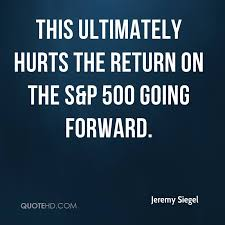 SP 500 Quote Mesmerizing Jeremy Siegel Quotes QuoteHD