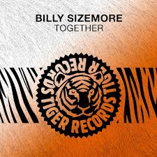 Stream Billy Sizemore - Together (Original Mix) by Tiger Records ...