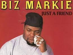 Just a Friend rapper Biz Markie dead at ...