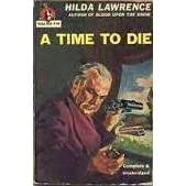 A Time to Die (Mark East, #2) by Hilda Lawrence