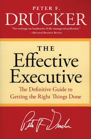 executive summary of books the effective executive by peter drucker a book summary