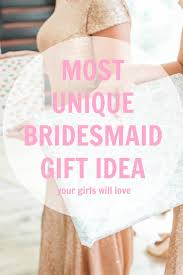 unique bridesmaid gift your s will love