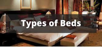 types of bedroom furniture. 38 Types Of Beds Explained Types Bedroom Furniture E
