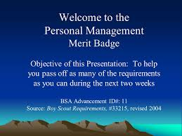 Welcome To The Personal Management Merit Badge Objective Of