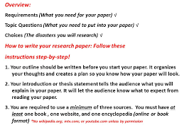 how to write a research paper why do you need to learn how to  overview requirements what you need for your paper √ topic questions what
