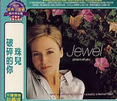 jewel pieces of you. jewel pieces of you