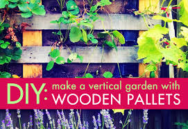 diy how to create a vertical garden with upcycled wood pallets