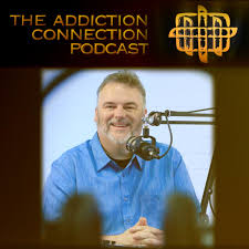 The Addiction Connection Podcast