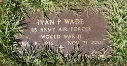 Ivan P. Wade (1916-2001) - Find A Grave Memorial