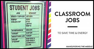 Utilizing Classroom Jobs To Save Time Maneuvering The Middle