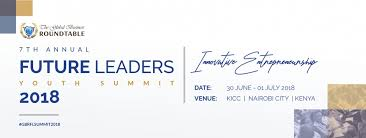 the global business roundtable future leaders will be hosting their 7th annual future leaders youth summit 2018 in kenya the youth summit seeks to find