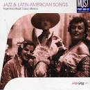Jazz & Latin American Songs