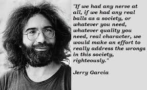 Jerry Garcia Quotes Stunning Jerry Garcia's Quotes Famous And Not Much Sualci Quotes