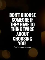 Quotes About Choosing Love Unique Quotes About Choosing Someone To Love 48 Quotes
