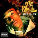 Still Blazin
